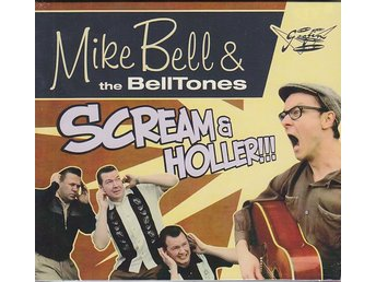 CD Mike Bell & The Belltones-Scream & Holler