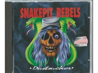 SNAKEPIT REBELS -DUSTSUCKER