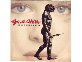 Great White - Heart the hunter 1989 7""