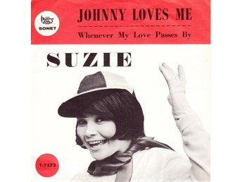 SUZIE - JOHNNY LOVES ME -  Singel 1963