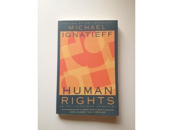 """Human Rights as politics and idolatry"" av Michael Ignatieff (2003)"