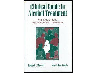 Clinical guide to alcohol treatment (På engelska)