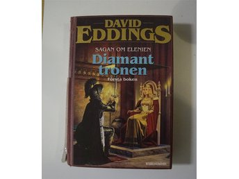 David Eddings Diamanttronen Sagan om Elenien Första boken.