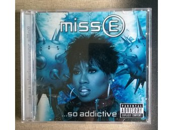 "MISSY ELLIOTT ""...so addictive"""