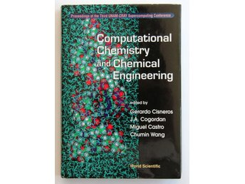 Computational Chemistry and Chemical Engineering