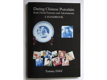 Datera Kinesiskt Porslin. Dating Chinese Porcelain. Ny bok.