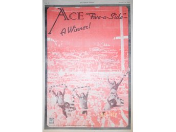 ACE - FIVE-A-SIDE, A WINNER, STOR TIDNINGSANNONS 1974