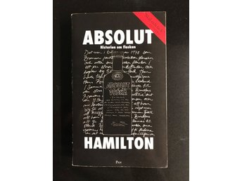Carl Hamilton - ABSOLUT Historien om Flaskan