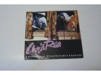 CHRIS REA I DON`T KNOW WHAT IT IS BUT I LOVE IT