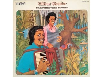 Clifton Chenier Frenchin´ the boogie
