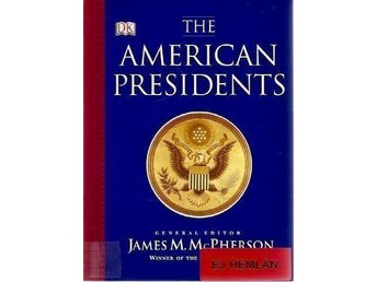 James M. McPherson(gen.ed): The american presidents.