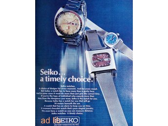 SEIKO - TIMELY CHOICE, TIDNINGSANNONS Retro 1972