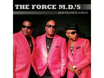 Force Md's: Our Favourite Joints (CD)