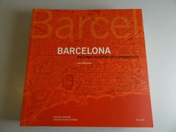 Barcelona - the urban evolution of a compact city