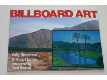 BILLBOARD ART - Sally Henderson; Robert Landau