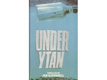 Jan Bjerndell: Under ytan.