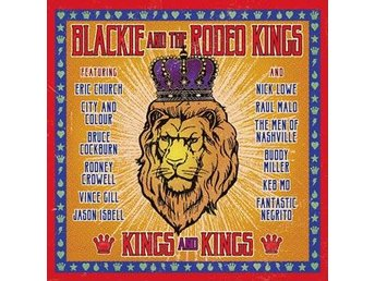 Blackie And The Rodeo Kings: Kings and kings -17 (CD)