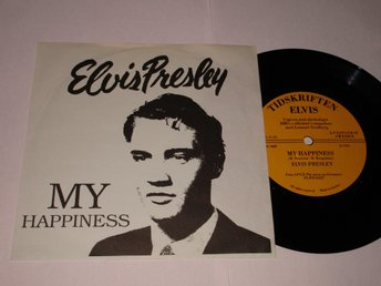 ELVIS PRESLEY SWE-FAN CLUB SINGEL MY HAPPINESS  UDDA!