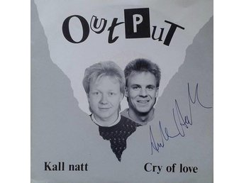 Output title*  Kall Natt/ Cry Of Love* Pop, Rock 7 Inch Swe