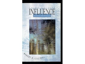 Influence - Science and Practice (Robert B. Cialdini)