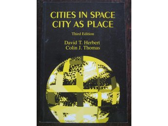 #REA# CITIES IN SPACE, CITY AS PLACE, Herbert & Thomas