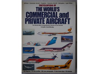 Encyclopedia of The worlds commercial and privat aircraft