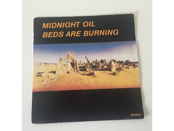 "MIDNIGHT OIL - BEDS ARE BURNING. (7"")"