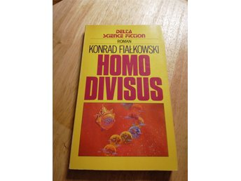 Homo Divisus - Konrad Fialkowski - Delta Science Fiction Roman Nr 124