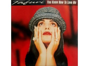"Tafuri – You know how to love me (Ffrr 12"")"