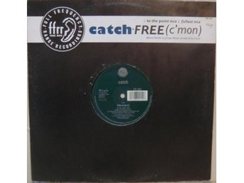 Catch-Free (C'mon) (2 versioner) / 12""