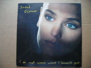 Sinead O´Connor - I Do Not Want What I Haven't Got