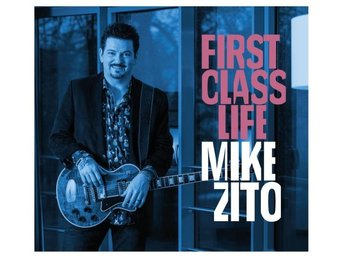Zito Mike: First class life 2018 (Digi) (CD)