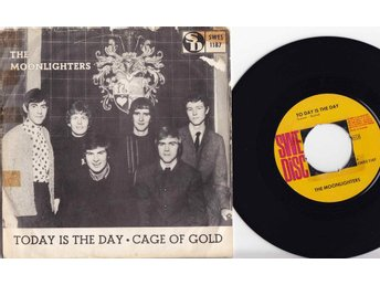 MOONLIGHTERS - TODAY IS THE DAY  Singel 1967