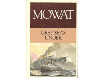 Mowat: Grey seas under. This is volume I of Atlantic rescue.