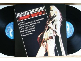 Johnny Winter – Raised On Rock-The Johnny Winter Story – LP2 - Norrahammar - Johnny Winter – Raised On Rock-The Johnny Winter Story – LP2 - Norrahammar