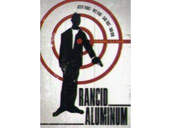 Rancid Aluminum (DVD) - Trollhättan - Rancid Aluminum (DVD) - Trollhättan