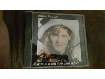Ankie Bagger - Where were you last night cd