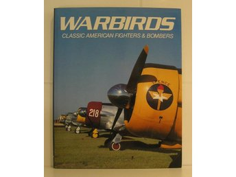 O Leary : Warbirds: Classic American Fighters & Bombers