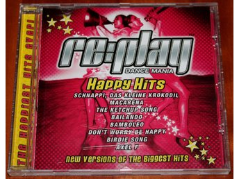 RE:PLAY DANCE MANIA, HAPPY HITS, CD-SKIVA, REPLAY SAMLINGSSKIVA