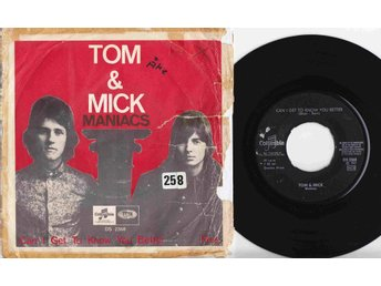 TOM & MICK - CAN I GET TO KNOW YOU BETTER - Singel 1967