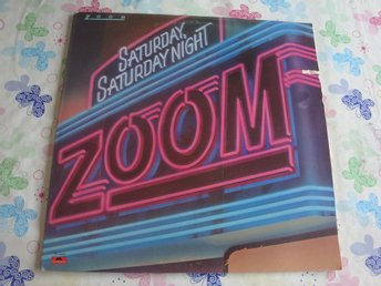 ZOOM - SATURDAY SATURDAY NIGHT LP 1981