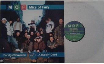 Mics Of Fury titel* Foreign/Domestic* Hip-Hop Swe 12 Inch