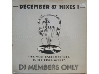December 87 Mixes 1 / DJ MEMBERS ONLY LP