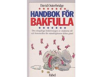 David Outerbridge: Handbok för bakfulla - Gammelstad - David Outerbridge: Handbok för bakfulla - Gammelstad