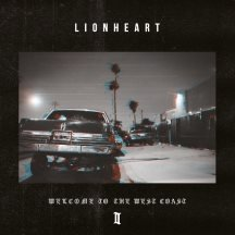 Lionheart: Welcome To The West Coast II (CD)