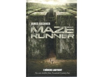 James Dashner - Maze Runner - I dödens labyrint