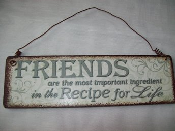 Text-Skylt, tavla med rost-look, friends are the most important...