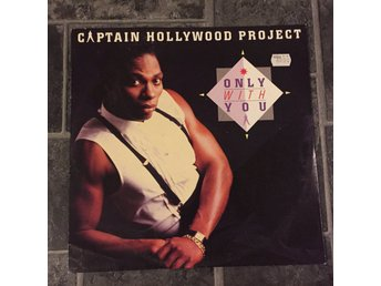 "CAPTAIN HOLLYWOOD PROJECT - ONLY WITH YOU. (12"")"
