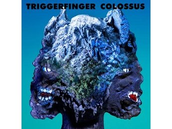 Triggerfinger: Colossus (Vinyl LP + Download)