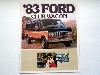 Broschyr 1983 Ford Club Wagon - försäljnings katalog - catalogue - Farsta - Broschyr 1983 Ford Club Wagon - försäljnings katalog - catalogue - Farsta